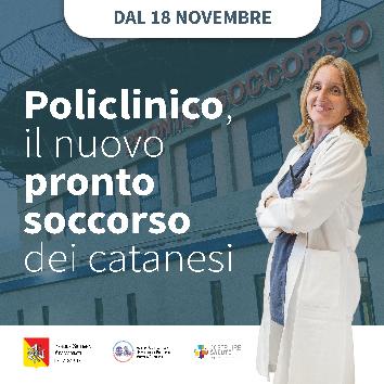 DOMENICA 18 NOVEMBRE 2018 APRE IL NUOVO PRONTO SOCCORSO DEL POLICLINICO DI CATANIA